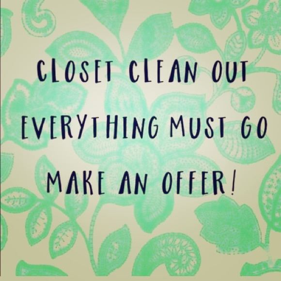 Other - EVERYTHING IN CLOSET MUST GO!